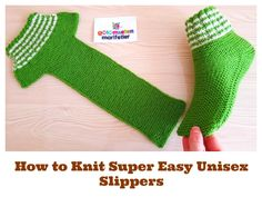 How to Knit Super Easy Unisex Slippers Knitting For Dummies, Easy Knitting, Knitting Socks, Knitting Patterns Free, Crochet Patterns, Learn How To Knit, Knitted Slippers, Lace Making, Christmas Knitting