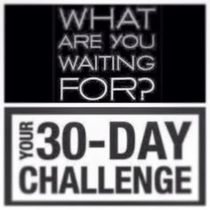 There's still time! The 30 day Challenge start on the 18th! I Can't Wait!! http://dietsnomas.wordpress.com/