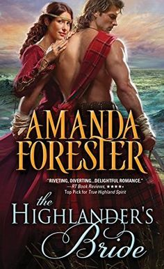 Rookie Romance: Spotlight: The Highlander's Bride by Amanda Forester