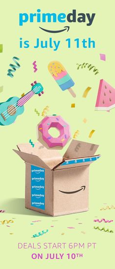 Prime Day is just around the corner! Start shopping the deals early at 6pm on the 10th.