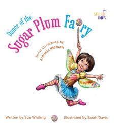 Dance of the Sugar Plum Fairy Sue Whiting, Sarah Davis