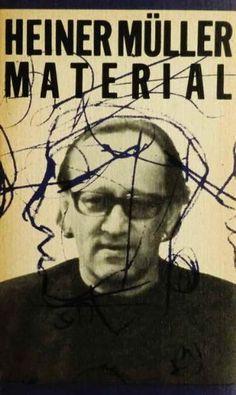Heiner Müller Material. Texte und Kommentare