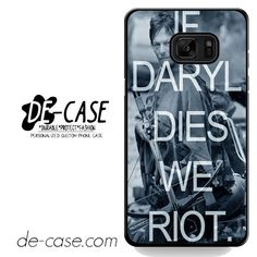 If Daryl Dies We Riot DEAL-5525 Samsung Phonecase Cover For Samsung Galaxy Note 7