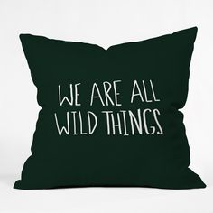 Leah Flores We Are All Wild Things Outdoor Throw Pillow | DENY Designs Home Accessories
