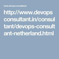 http://www.devopsconsultant.in/consultant/devops-consultant-netherland.html