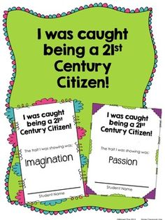 Recognize students for 21st Century Learner Behaviors in your classroom or building!  Features seven traits: Imagination, Perseverance, Passion, Self-Awareness, Courage, Curiosity, and Adaptability $