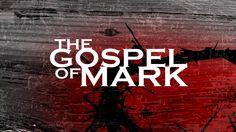 Sermon Graphics for The Gospel of Mark
