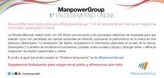 #Manpower otra vez 1° en el Ranking de Desempeño #Online de la Revista Mercado. Agradecemos a los ejecutivos que han reconocido nuestra labor en medios digitales para el rubro #Empleos Eventuales.   #socialmedia #marketing #job #empleo #Argentina