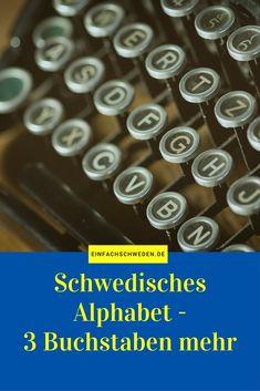 EinfachSchweden Pinterest schwedisches Alphabet Swedish Language, Learning, Travel, Learn Swedish, Letter I, Sweden, Couple, Viajes