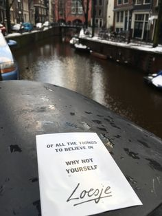 of all the things to believe in why not yourself #Loesje #quote #poster #streetart #art #poetry #writing #words #creative #international #poem #lyric #photography #freedom #Loesjeinternational