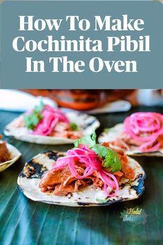 Easy Cochinita Pibil Made In The Oven! This easy oven-roasted Cochinita Pibil recipe is made in the oven with very little effort. Just coat pork shoulder  in an achiote-orange marinade, wrap in banana leaves and slowly roast until tender and falling apart. Serve as tacos with spicy habanero pickled red onions.  #cochinitapibil #Mexicanrecipe #porkroast | holajalapeno.com