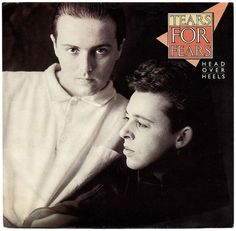 Tears For Fears Head Over Heels - Poster Slv Canadian vinyl single inch record) Glam Rock, Hard Rock, Heavy Metal, Dark Wave, Mundo Musical, Old School Music, Rock Videos, Tears For Fears, Rock News