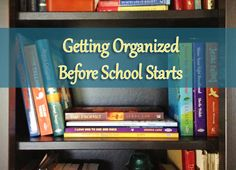 Getting Organized Before School Starts - FaithGateway