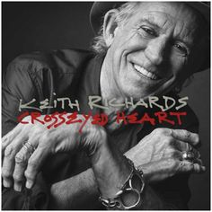 Keith Richards Crosseyed Heart (Republic)
