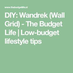 DIY: Wandrek (Wall Grid) - The Budget Life | Low-budget lifestyle tips