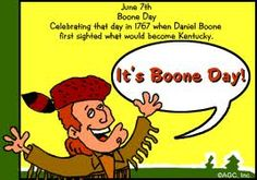 June 7  National Daniel Boone Day
