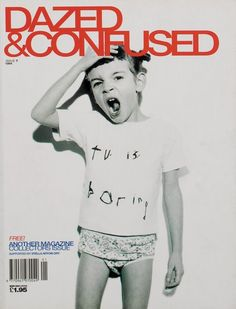 Photographer RANKIN created this photograph for the cover of Dazed and Confused magazine. I like how a child has been used for the cover, with an open mouthed expression and hand on their head, it really connects with the name of the magazine. Magazine Cover Design, Magazine Covers, Cool Magazine, Dazed And Confused, Ideas Geniales, Magazine Editorial, Branding, Thats The Way, Graphic Design Typography