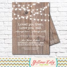 Vow Renewal Invitation- Wood / Vow Renewal / Marriage / Festoon Lights / Twinkle Lights / Rustic by YellowLilyDesigns on Etsy https://www.etsy.com/listing/218041014/vow-renewal-invitation-wood-vow-renewal