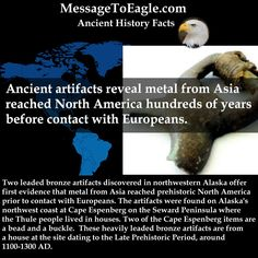 Ancient artifacts reveal metal from Asia reached North America hundreds of years before contact with Europeans.