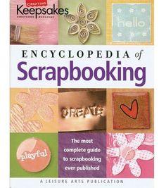Creating Keepsakes Encyclopedia Of Scrapbooking