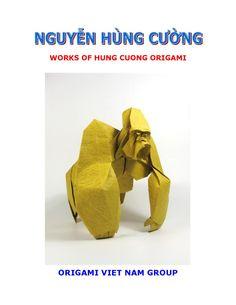 Nguyễn Hùng Cường - Works of Hùng Cường Origami  Origami book Nguyen Hung, Diy Paper, Paper Crafts, Make It Simple, It Works, Origami Books, Animales, Tissue Paper Crafts, Papercraft