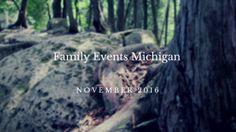 Michigan Family Events November 2016