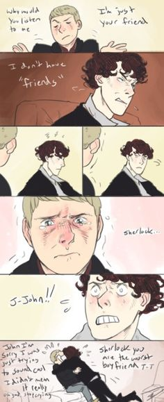 lol I love the look of panic on Sherlock's face when he realizes he's said something stupid and made John sad...