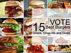 Here are the 15 best burgers from Diners, Drive-Ins and Dives. Bonus: you get to vote for your all-time favorite!