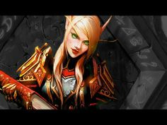 Epic Music Mix: Blood Elves (WoW)