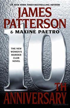 10th Anniversary- James Patterson & Maxine Paetro