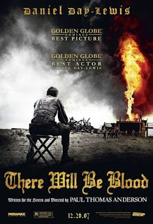 Only In The Movies: There Will Be Blood (2007)