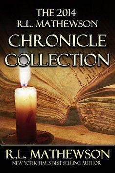 The 2014 R.L. Mathewson Chronicle Collection by R.L. Mathewson, http://www.amazon.com/dp/B00QPSAPWY/ref=cm_sw_r_pi_dp_17xTub0083KY6