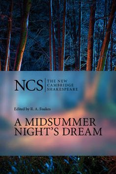 A Midsummer Night's Dreamby William Shakespeare (Edited by R.A Foakes - ISBN 9780521532471)