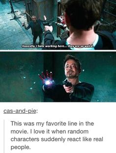 Tony's face: Dude. Can't decide if I believe u or not, but whatever.
