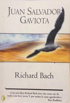 JUAN SALVADOR GAVIOTA Autor: Richard Bach