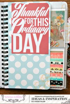 TERESA COLLINS DESIGN TEAM: Creating a inspirational note book Tutorial and FREE calendar download to fit the album kit by Cheri Piles