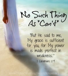 No Such Thing As Can't. 2 Corinthians 12:9 Christian faith Bible verse. Spiritual inspiration Scripture of God's grace.