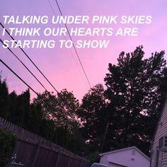pink skies // LANY