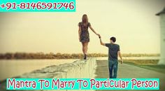 Best Vashikaran Specialist +91-8146591746:- Astrologer pm shastri ji: Mantra to marry to particular person | Call me | +...