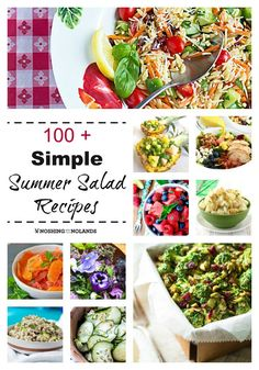 100+ Simple Summer Salad Recipes - Recipes that are great for cookouts, picnics, and summer BBQ parties!