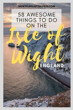 58 Brilliant Things to Do on the Isle of Wight Europe Travel Guide, Travel Guides, Travel Destinations, European Holidays, Uk Holidays, Isle Of Wight Festival, Uk Beaches, Travel Advice, Travel Tips
