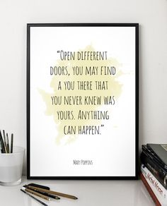 Open different  ...  Disney poster Mary Poppins Quote by PhobosArt