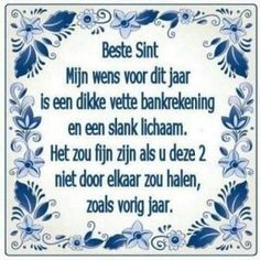 My Dutch Wish for Saint Nicolaas/ Sinterklaas. ☺👉 Dear Sint, my wish for this year is a fat bankaccount and a slim body. It would be nice if you don't mix them up like last year! Some Quotes, Quotes To Live By, Best Quotes, Funny Quotes, Dutch Quotes, Laugh Out Loud, Quote Of The Day, Letter Board, Letters