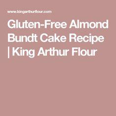 Gluten-Free Almond Bundt Cake Recipe | King Arthur Flour