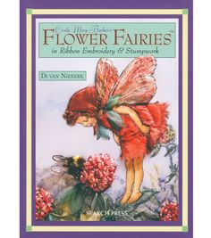 Booktopia has Cicely Mary Barker's Flower Fairies in Ribbon Embroidery & Stumpwork by Di Van Niekerk. Buy a discounted Paperback of Cicely Mary Barker's Flower Fairies in Ribbon Embroidery & Stumpwork online from Australia's leading online bookstore. Silk Ribbon Embroidery, Embroidery Patterns, Hand Embroidery, Embroidery Supplies, Embroidery Books, Cicely Mary Barker, Crazy Quilting, Ribbon Art, Ribbon Flower