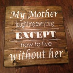 Mother's Day Wood Sign/ Mom Rustic Wood Sign/ Mother's