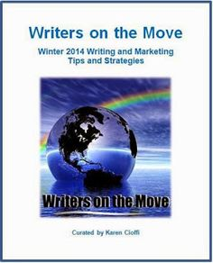 Writers On The Move: A Gift From Writers on the Move. Another year is coming to a close. o show our appreciation, we created an ebook of writing and marketing tips as a gift. It's filled with great information and  we hope it helps and guides you in your writing and marketing endeavors in the New Year.