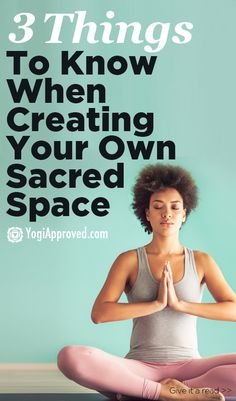 3 Things to consider when creating a sacred space in your home - YogiApproved.com
