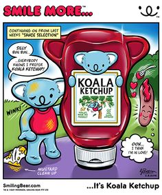 New Webcomic: Smile More It's Koala Ketchup See more on blog here: http://smilingbear.com/blog/comic/webcomic-smile-more-its-koala-ketchup  #KoalaKetchup #BBQ #barbecue #clothes #comic #webcomic 4koma #smilingbear #smilemore #koala #koalabear #bear #smile #smiling #happy #cute #kawaii #australia #aussie #sydney #beach #manga #art #design #illustration #cartoon #characterdesign #fun #GIF #otaku #plush
