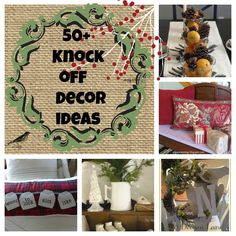50+ knock off diy decor ideas, and more pouring in.